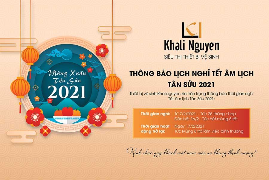 Khali Nguyễn thông báo lịch nghỉ Tết âm lịch Tân Sửu 2021