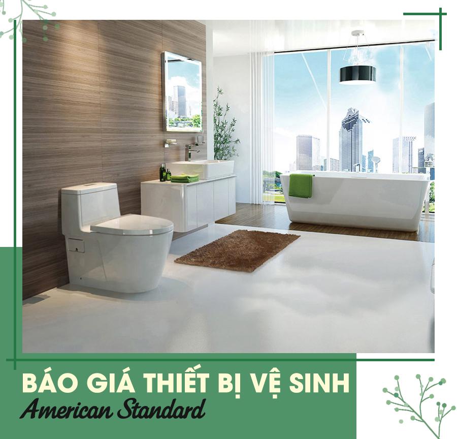 bang-bao-gia-thiet-bi-ve-sinh-american-standard